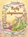 Matěj a stegosaurus - čtení pro prvňáčky použité